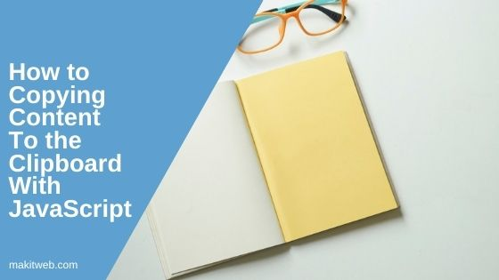 How to copying content to the Clipboard with JavaScript