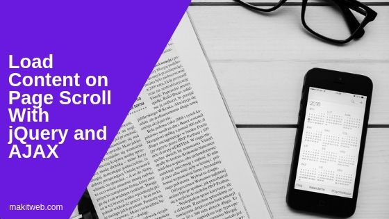 Load Content on Page Scroll with jQuery and AJAX