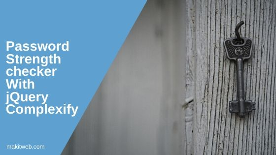 Password Strength checker with jQuery Complexify