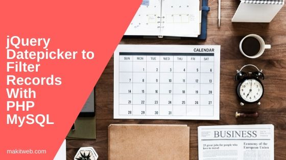 jQuery Datepicker to filter records with PHP MySQL